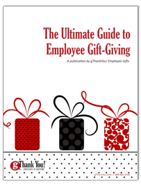 Download your Free eBook, 'The Ultimate Employee Gift-Giving Guide' by gThankYou