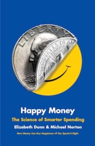 "Workplace Happiness: ""Happy Money"""