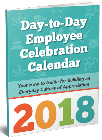 Download your 2018 Employee Appreciation Calendar Now! Free from gThankYou.