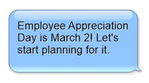 Be sure to Celebrate Employee Appreciation Day this March 2nd!
