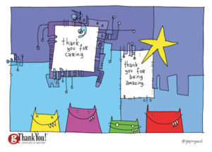 Creating a culture of appreciation through art thanks to gapingvoid!