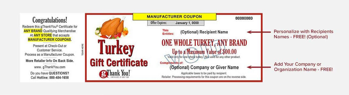 A gThankYou! Turkey Gift Certificate can be personalized with recipient and giver names – all for free!