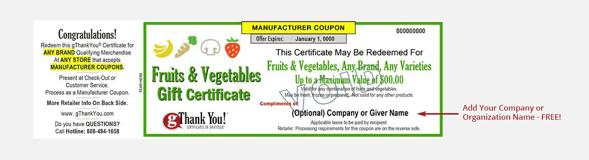 A gThankYou! Fruits & Vegetables Gift Certificate can be personalized with recipient and giver names – all for free!