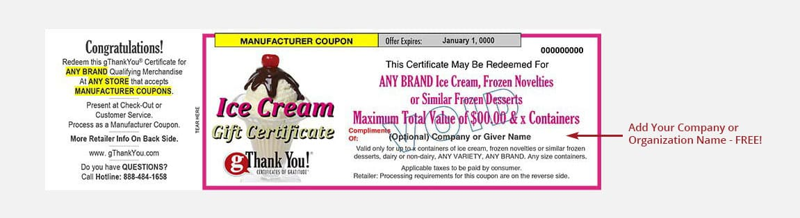 A gThankYou! Ice Cream Gift Certificate can be personalized with recipient and giver names – all for free!