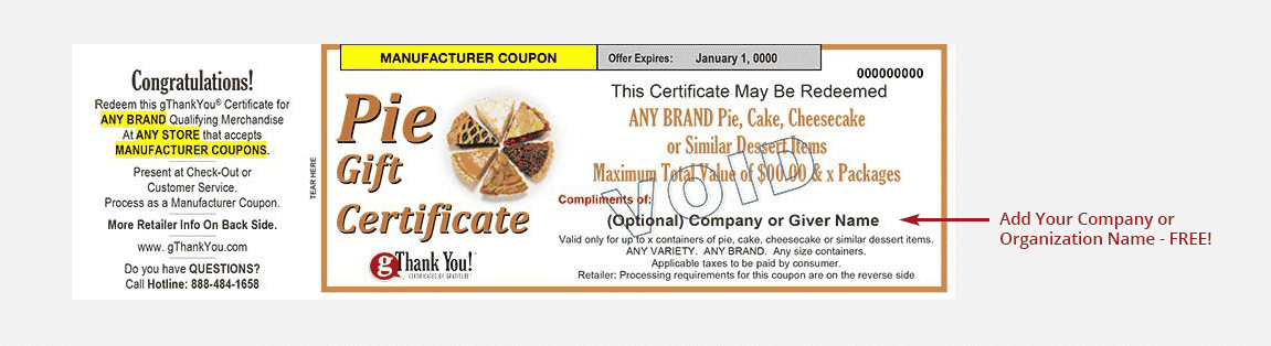 A gThankYou! Pie Gift Certificate can be personalized with recipient and giver names – all for free!