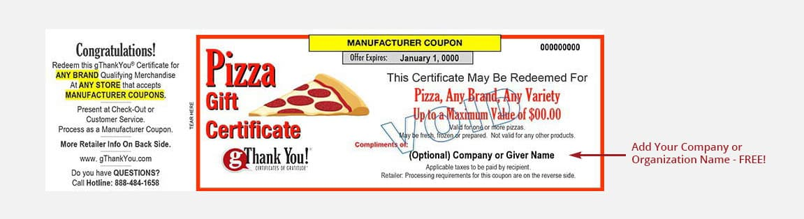 A gThankYou! Pizza Gift Certificate can be personalized with recipient and giver names – all for free!