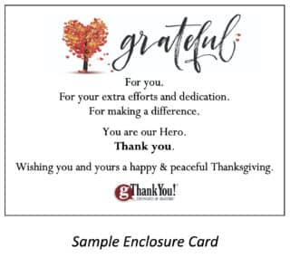 Use your appreciation planning checklist to remember Thanksgiving Enclosure Cards!